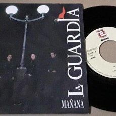 Discos de vinilo: SINGLE - LA GUARDIA - MAÑANA - PROMO - LA GUARDIA - MAÑANA - PROMOCIONAL. Lote 236093790