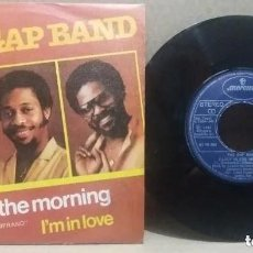 Discos de vinilo: THE GAP BAND / EARLY IN THE MORNING / SINGLE 7 INCH. Lote 236098050
