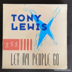 Discos de vinilo: TONY LEWIS - LET MY PEOPLE GO - 12'' MAXISINGLE MAX 1989. Lote 236115855