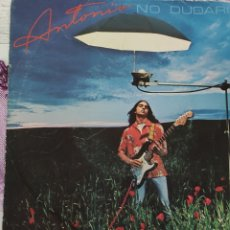 Discos de vinilo: ANTONIO FLORES. NO DUDARÍA. 1980. Lote 236128110
