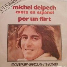 Disques de vinyle: MICHEL DELPECH ( EN ESPAÑOL). SINGLE. SELLO BARCLAY. EDITADO EN ESPAÑA. AÑO 1971. Lote 236134175