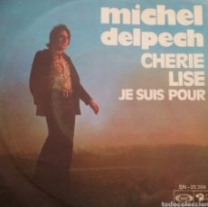 Disques de vinyle: MICHEL DELPECH. SINGLE. SELLO BARCLAY. EDITADO EN ESPAÑA. AÑO 1970. Lote 236136460