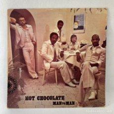 Disques de vinyle: LP - VINILO HOT CHOCOLATE - MAN TO MAN - ESPAÑA - AÑO 1976. Lote 236138705