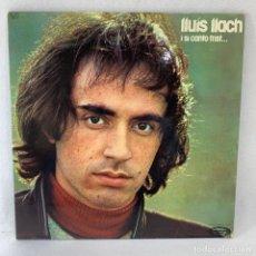 Discos de vinilo: LP - VINILO LLUÍS LLACH - I SI CANTO TRIST... - DOBLE PORTADA - ESPAÑA - AÑO 1974. Lote 236141335