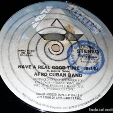 Discos de vinilo: MAXI SINGLE- AFRO CUBAN BAND - HAVE REAL GOOD TIM/ SOMETHING'S GOTTA GIVE -1º EDICION MADE IN USA. Lote 236146585