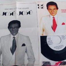 Disques de vinyle: JOSE JOSE-SINGLE CUANDO VAYAS CONMIGO-HOJA-DOSSIER. Lote 236148480