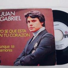 Disques de vinyle: JUAN GABRIEL-SINGLE YO SE QUE ESTA EN TU CORAZON. Lote 236149115