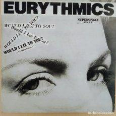 Discos de vinilo: EURYTHMICS, WOULD I LIE TO YOU?, ESPAÑA 1985, RCA– PT 40102 .(VG+_VG+). Lote 236150445