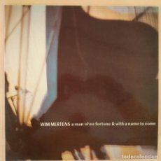 Disques de vinyle: WIM MERTENS, A MAN OF NO FORTUNE AND WITH A NAME TO COME, ESPAÑA 1986, GA-090, (NM_NM). Lote 236159725