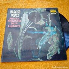 Discos de vinilo: DISCO LP NARCISO YEPES MUSICA ESPAÑOLA PARA GUITARRA. Lote 236163155