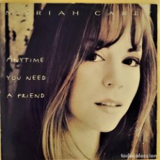 Discos de vinilo: MARIAH CAREY, ANYTIME YOU NEED A FRIEND, EU 1994, COL 660354 6, 4 REMIXES(VG+_VG+). Lote 236167375