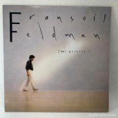 Discos de vinilo: LP - VINILO FRANÇOIS FELDMAN - UNE PRÉSENCE + ENCARTE - ESPAÑA - 1989. Lote 236168910