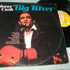 Disques de vinyle: JOHNNY CASH - BIG RIVER ..LP - EDICION ESPAÑOLA - EVERLY RECORDS ..1976 - MUY RARO Y LIMITADO. Lote 236174400
