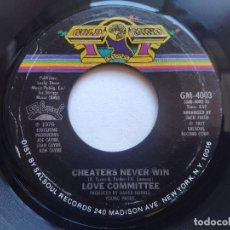 Discos de vinilo: LOVE COMMITTEE - 45 USA - CHEATERS NEVER WIN / WHERE WILL IT END. Lote 236185420