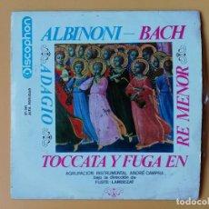 Discos de vinilo: ADAGIO. TOCCATA Y FUGA EN RE MAYOR - TOMASO ALBINONI. JOHANN SEBASTIAN BACH. Lote 236189405