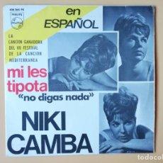 Discos de vinilo: NO DIGAS NADA. SE LLAMA MARÍA. SI PUDIERA OTRA VEZ. SOLA ME QUEDÉ - NIKI CAMBA EN ESPAÑOL. Lote 236189420