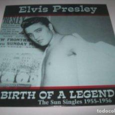Discos de vinilo: ELVIS PRESLEY - BIRTH OF A LEGEND - THE SINGLES 1955 - 1956 .. PRECINTADO NUEVO REEDICION 2017. Lote 236200065