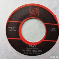 Disques de vinyle: MAURICE WILLIAMS AND THE ZODIACS* – STAY / MAY I SINGLE USA REED NM. Lote 236218845