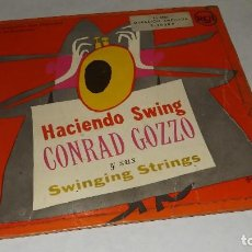 Discos de vinilo: SINGLE HACIENDO SWING CONRAD GOZZO. Lote 236234425
