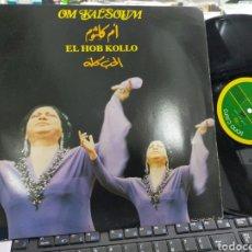 Discos de vinilo: OM KALSOUM LP EL HOB KOLLO ESPAÑA 1984. Lote 236235545