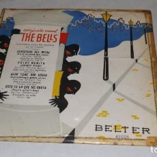 Discos de vinilo: SINGLE CONJUNTO VOCAL THE BELLS. Lote 236236470