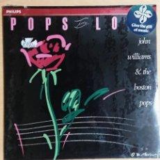 Discos de vinilo: POPS IN LOVE · JOHN WILLIAMS & THE BOSTON POPS · NUEVO! NEW! AÚN CON PRECINTO. Lote 236245005