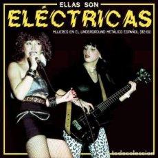 Discos de vinilo: VARIOS ELLAS SON ELÉCTRICAS - MUJERES EN EL UNDERGROUND METÁLICO ESPAÑOL (LP). Lote 236246580