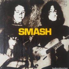 Vinyl-Schallplatten: LP SMASH ESTA VEZ VENIMOS A GOLPEAR PHILLIPS 1971 - EXCELENTE ESTADO ROZA MINT ROCK PROGRESIVO. Lote 236254035