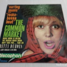 Discos de vinilo: EP BETTY DUBOIS: SURFING MUSIC WITH ROCKA BOSSA BEAT: THE COMMON MARKET + THE RUSSIAN ROCK BOSSA +2. Lote 236258320