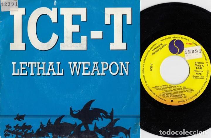ICE T - LETHAL WEAPON - SINGLE DE VINILO EDICION ESPAÑOLA PROMOCIONAL HIP HOP RAP # (Música - Discos - Singles Vinilo - Rap / Hip Hop)