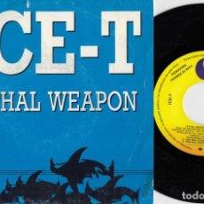 Discos de vinilo: ICE T - LETHAL WEAPON - SINGLE DE VINILO EDICION ESPAÑOLA PROMOCIONAL HIP HOP RAP #. Lote 236312485