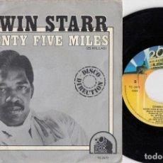 Discos de vinilo: EDWIN STARR - TWENTY FIVE MILES - SINGLE DE VINILO EDICION ESPAÑOLA #. Lote 236313915