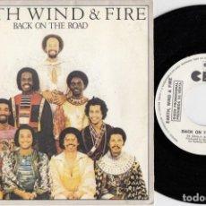 Discos de vinilo: EARTH WIND & FIRE - BACK ON THE ROAD - SINGLE DE VINILO EDICION ESPAÑOLA PROMOCIONAL #. Lote 236314270