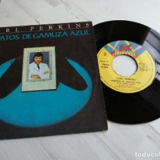 Discos de vinilo: CARL PERKINS – ZAPATOS DE GAMUZA AZUL SINGLE SPAIN REED VINILO NM/PORTADA EX. Lote 236330205