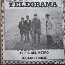 """Discos de vinilo: TELEGRAMA """"CHICA DEL METRO + JUGANDOS SUCIO"""" FLOR Y NATA RECORDS 1982. Lote 236341975"""