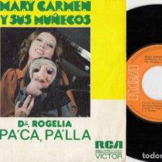 Discos de vinilo: MARI CARMEN Y SUS MUÑECOS - DOÑA ROGELIA PA'CA PA'LLA - SINGLE DE VINILO - HUMOR #. Lote 236344945