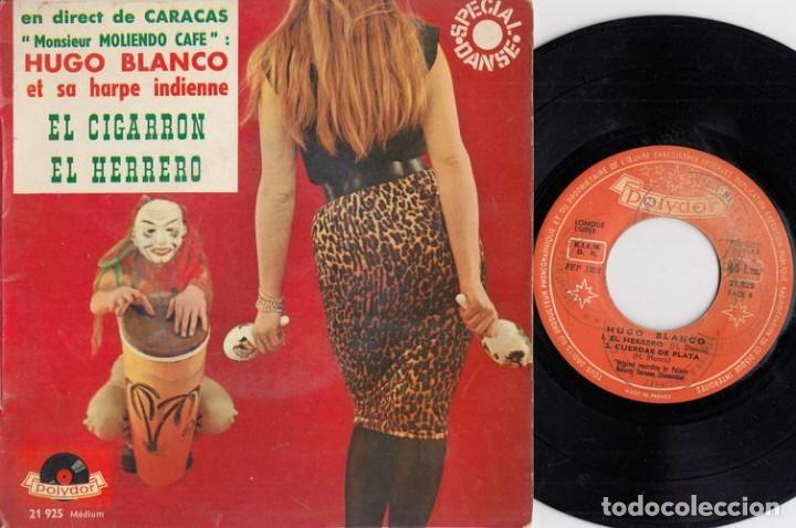 HUGO BLANCO - EL CIGARRON - EP DE VINILO EDICION FRANCESA - CUMBIA # (Música - Discos de Vinilo - EPs - Grupos y Solistas de latinoamérica)