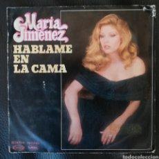 Discos de vinilo: MARÍA JIMÉNEZ HABLAME EN LA CAMA. Lote 236352295
