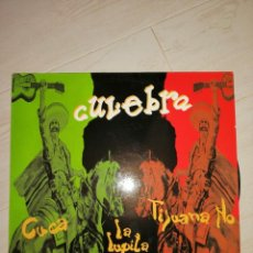 Discos de vinilo: DISCO ROCK ESPAÑOL GRUPO CULEBRA. CUCA / TIJUANA NO / LA LUPITA / ATERCIOPELADOS.. Lote 236372535