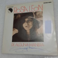 Discos de vinilo: ROSA LEÓN - DE ALGUNA MANERA. Lote 236374540