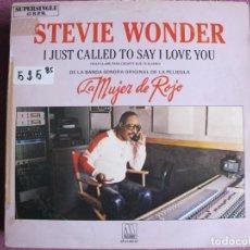 Discos de vinilo: MAXI - LA MUJER DE ROJO (STEVIE WONDER-I JUST CALLED TO SAY I LOVE YOU (PROMO ESPAÑOL, MOTOWN 1984). Lote 236397200