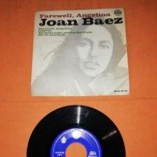 Discos de vinilo: JOAN BAEZ, FAREWELL, ANGELINA. EP. HISPAVOX- AMADEO RECORDS 1965. Lote 236404920