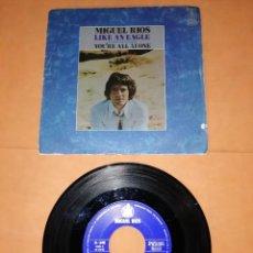 Discos de vinilo: MIGUEL RIOS. LIKE AN EAGLE. SINGLE. HISPAVOX. 1970.. Lote 236411210