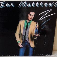 Discos de vinilo: IAN MATTHEWS - SIAMESE FRIENDS POLYDOR - 1979. Lote 236413845