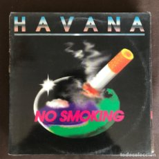 Discos de vinilo: HAVANA - NO SMOKING (DANCE MIX) - 12'' MAXISINGLE WEA SPAIN 1992. Lote 236419375