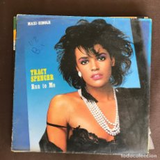 Discos de vinilo: TRACY SPENCER - RUN TO ME - 12'' MAXISINGLE CBS SPAIN 1986. Lote 236426600