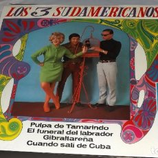 Discos de vinilo: SINGLE LOR TRES SUDAMERICANOS - CUANDO SALI DE CUBA. Lote 236427895