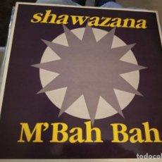 """Discos de vinilo: SHAWAZANA - M'BAH BAH (12"""") SELLO:BOY RECORDS CAT. Nº: BOY-238. NUEVO. MINT / MINT. NO SELLADO. Lote 236432420"""