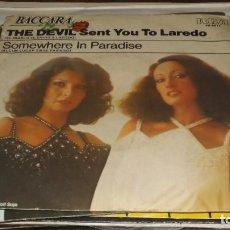 Discos de vinilo: SINGLE BACCARA -- THE DEVIL SENT YOU TO LAREDO. Lote 236442920