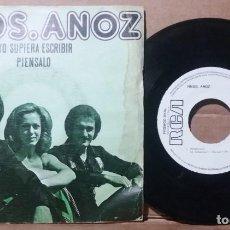Discos de vinilo: HNOS. ANOZ / SI YO SUPIERA ESCRIBIR / SINGLE 7 INCH. Lote 236445370